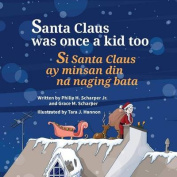 Santa Claus Was Once a Kid Too [TGL]