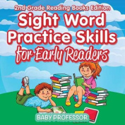 Sight Word Practice Skills for Early Readers 2nd Grade Reading Books Edition