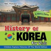 History of Korea for Kids