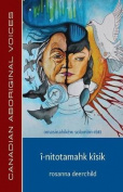 I-Nitotamahk Kisik  [CRE]