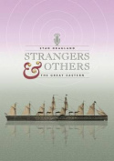 Strangers & Others  : The Great Eastern