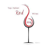 Top Italian Red Wines 2016
