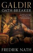 Galdir - Oath-Breaker