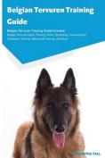 Belgian Tervuren Training Guide Belgian Tervuren Training Guide Includes