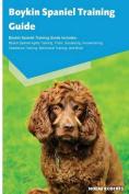 Boykin Spaniel Training Guide Boykin Spaniel Training Guide Includes