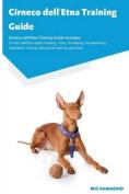 Cirneco Dell'etna Training Guide Cirneco Dell'etna Training Guide Includes