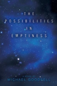 The Possibilities in Emptiness