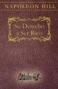 Su Derecho a Ser Rico [Spanish]