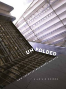 Unfolded; How Architecture Saved My Life