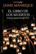 El Libro de Los Muertos [Spanish]