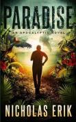 Paradise: An Apocalyptic Novel
