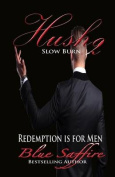 Hush 2: Slow Burn