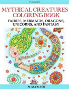Mythical Creatures Coloring Book