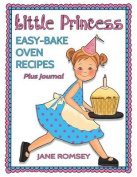 Little Princess Easy Bake Oven Recipes Plus Journal