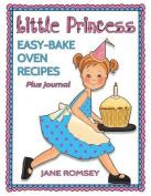 Little Princess Easy Bake Oven Recipes Plus Journal