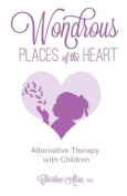 Wondrous Places of the Heart