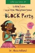 Little Lisa and the Neighborhood Block Party