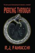 Piercing Through