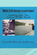 Middle Earth Journals (Second Volume)