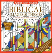 Biblical Images and Themes [With Relaxation Music CD Included for Stress Relief]