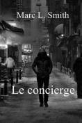 Le Concierge [FRE]