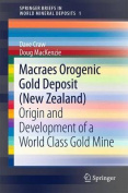 Macraes Orogenic Gold Deposit (New Zealand)