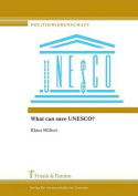What Can Save UNESCO?