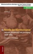 Die Novelle Der Neorenaissance Zwischen Grunderzeit Und Untergang (1870-1945). Reflexionen Im Ruckspiegel [GER]