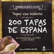 200 Tapas de Espana  [Spanish]