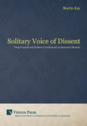 The Solitary Voice of Dissent