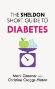 The Sheldon Short Guide to Diabetes