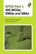 EFOG - 400 MCQs, EMQs and SBAs