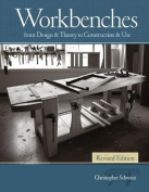 Workbenches Revised Edition