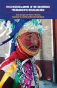 The African Diaspora in the Educational Programs of Central America