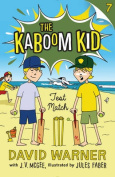 Test Match (Kaboom Kid)