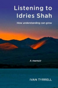Listening to Idries Shah