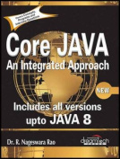 Core Java: an Integrated Approach, New