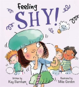 Shy (Feelings and Emotions)