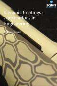 Ceramic Coatings - Applications in Engineering