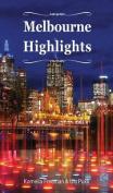 Melbourne Highlights