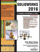 Solidworks 2016 for Engineers and Designers, 14ed