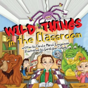 Wild Things in the Classroom