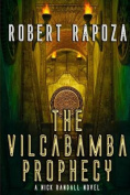 The Vilcabamba Prophecy