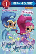Magical Mermaids! (Shimmer and Shine)
