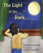 The Light of the Dark