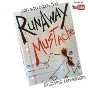 Runaway Mustache