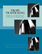 Trope Trafficking