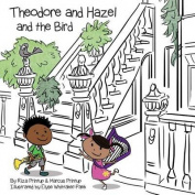 Theodore and Hazel