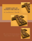 Asser's Life of Alfred the Great