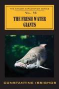 The Fresh Water Giants